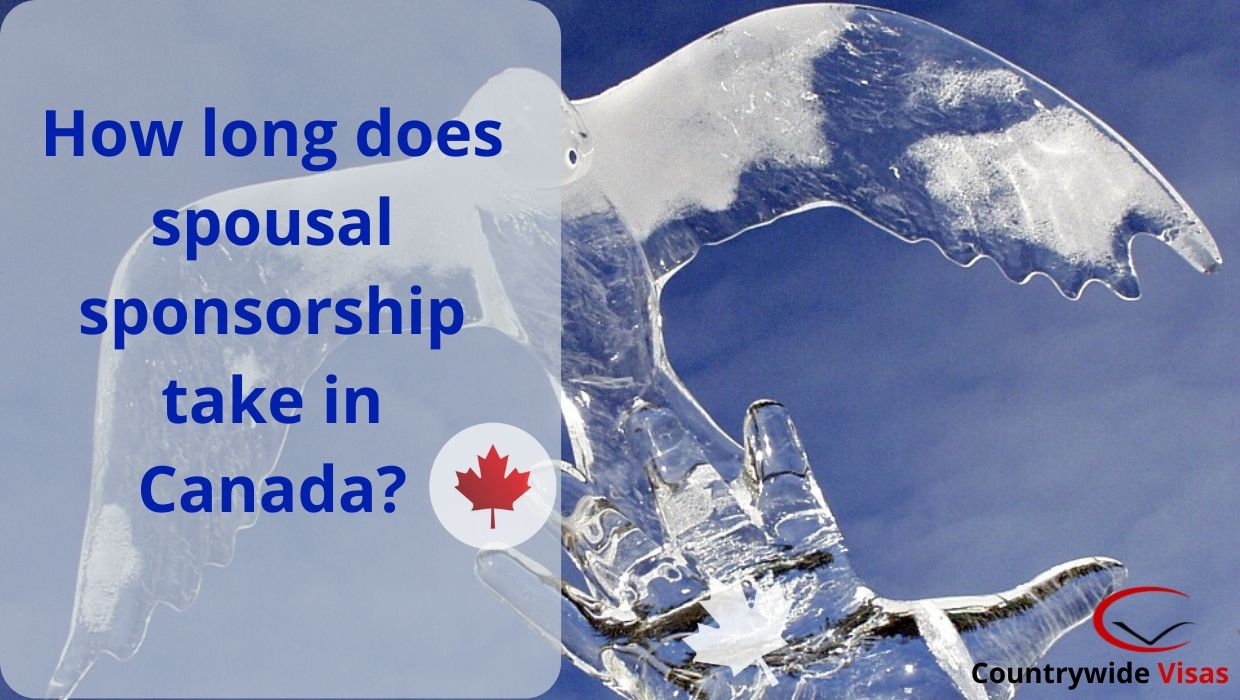 How long does spousal sponsorship take in Canada?