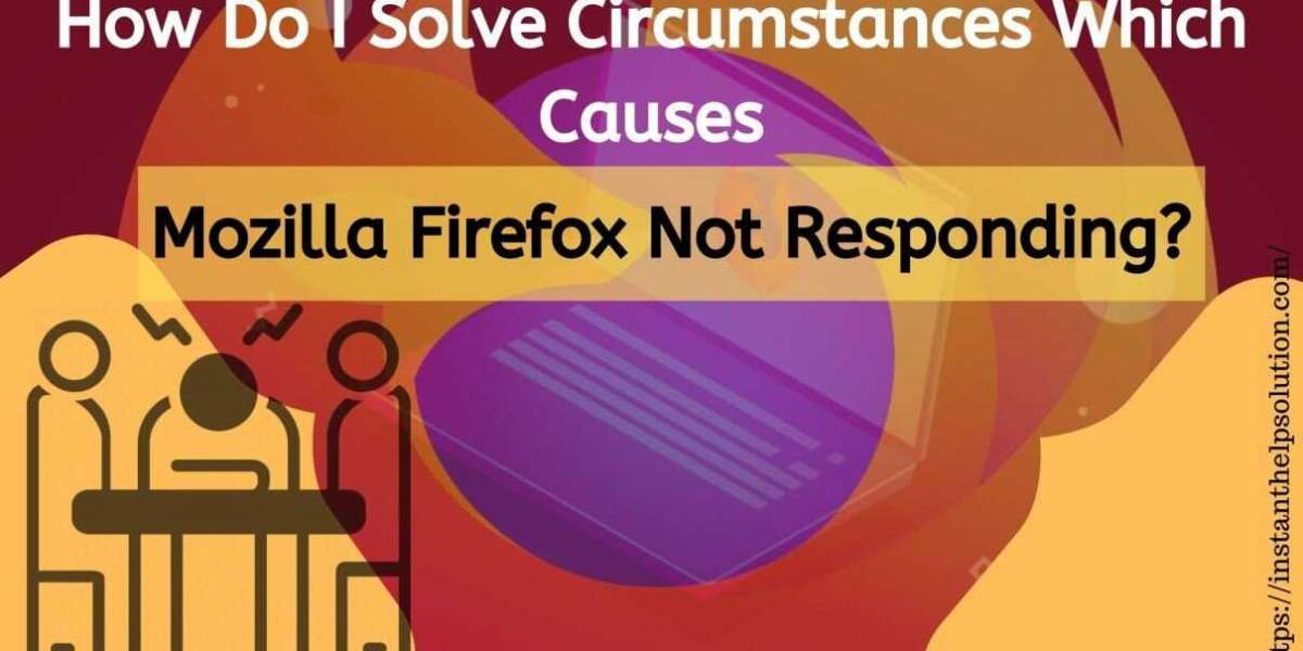 Mozilla Firefox Not Responding: How To Fix  ?