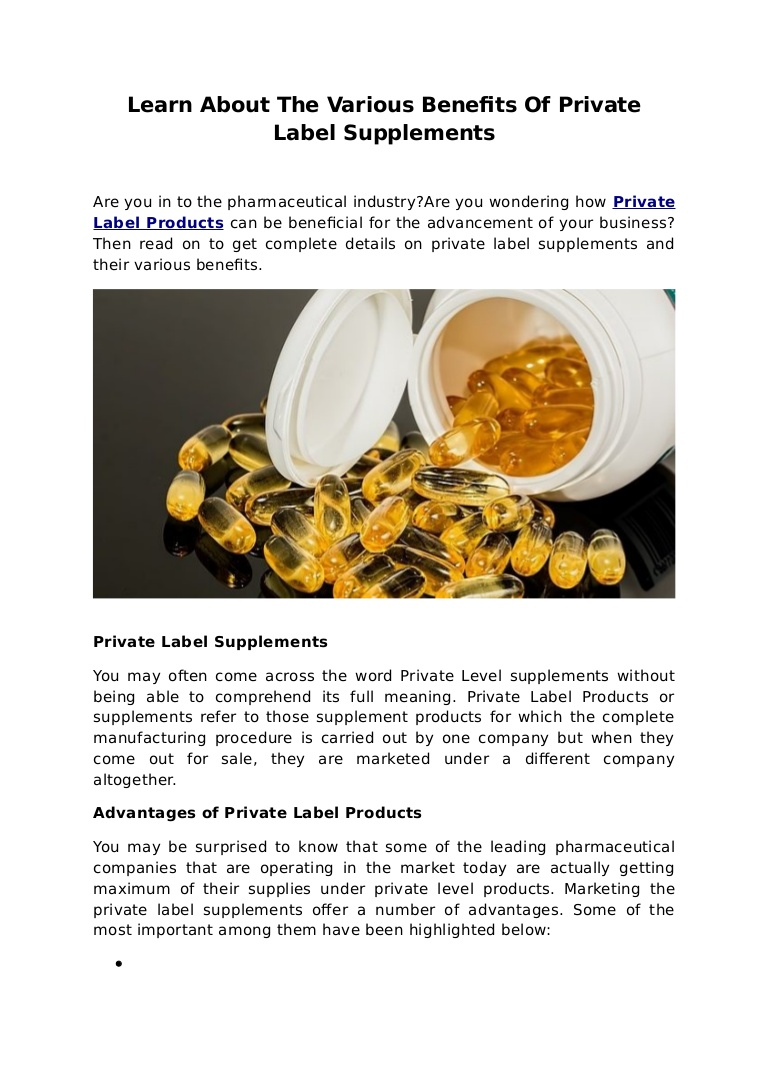 Learn about the various benefits of private label supplements