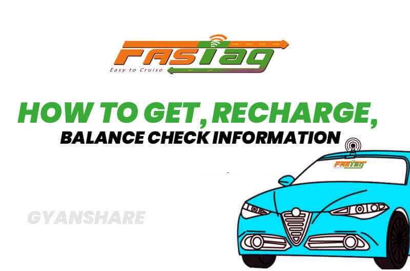 FASTag Balance Online- How to Check - Gyanshare