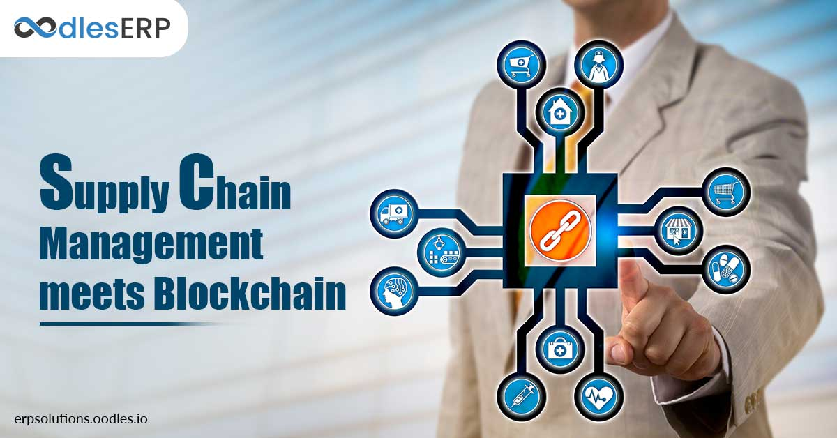 Integrating Blockchain with Supply Chain Management - ERP