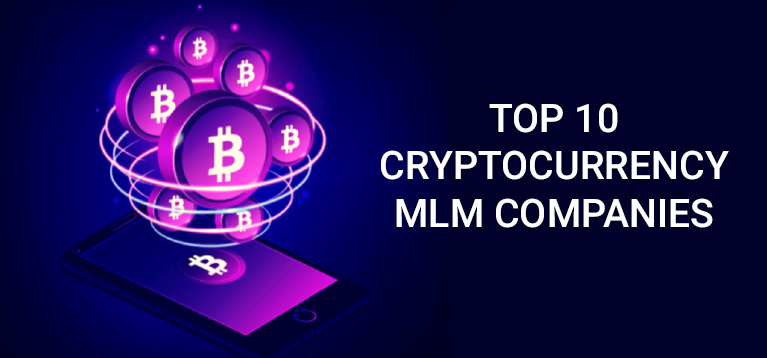 Cryptocurrency MLM Companies | Network Marketing Companies