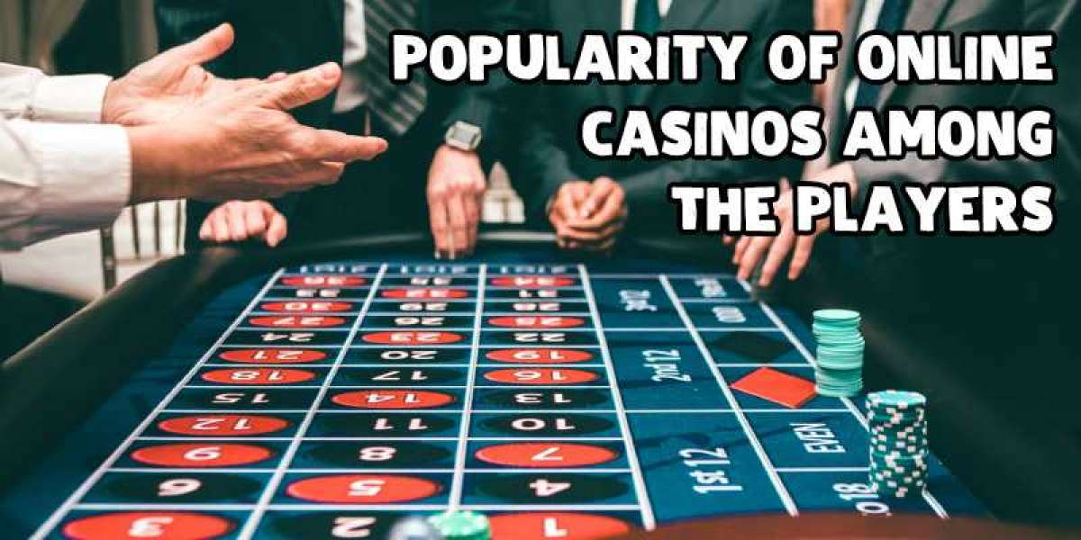 Popularity Of Online Casinos Among The Players
