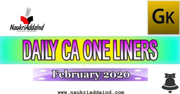 Weekly Current Affairs One Liner 2020 February 17 – February 21 ~ Naukri Adda India - Get Daily Govt Job Alerts