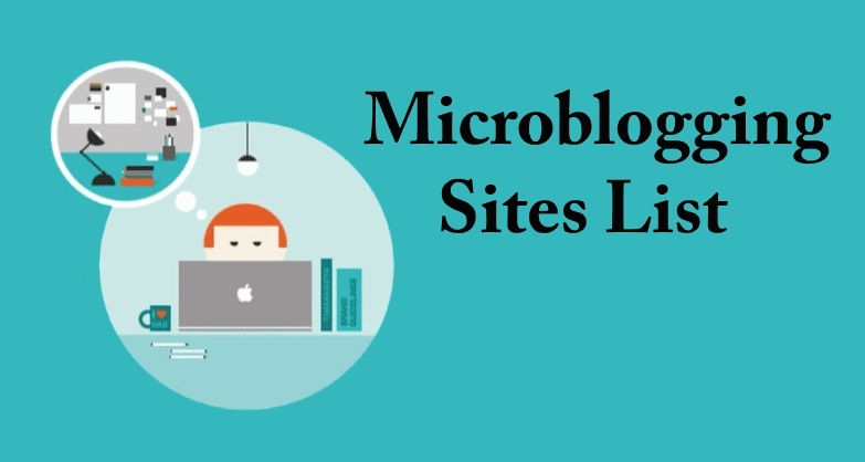 Top High PR Free Microblogging Sites List for 2020