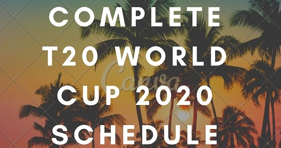 Complete T20 World Cup 2020 Schedule -  Cricket News Port-PSL 5 Schedule
