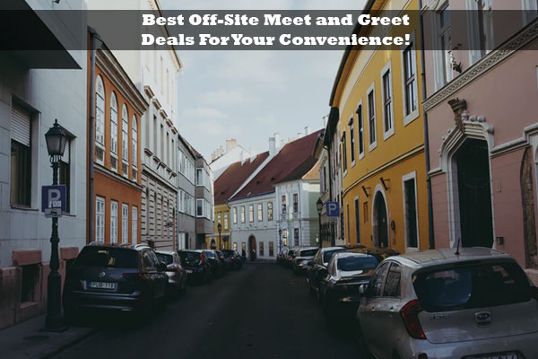 Best Off-Site Meet and Greet Deals For Your Convenience!