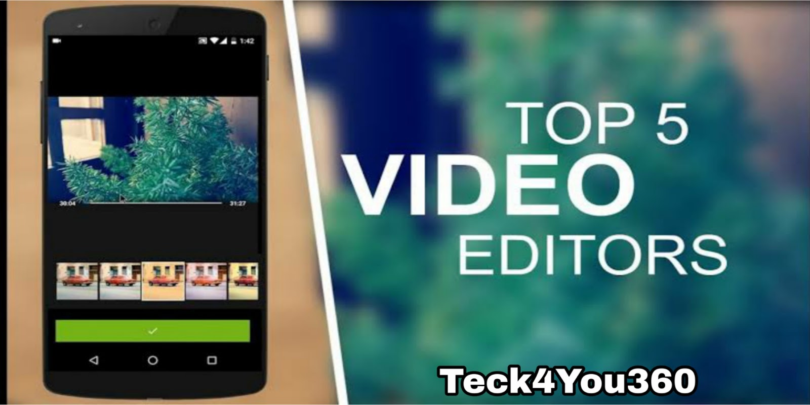 5 Best Free Video Editing App For Android in 2020 - Teck4You360
