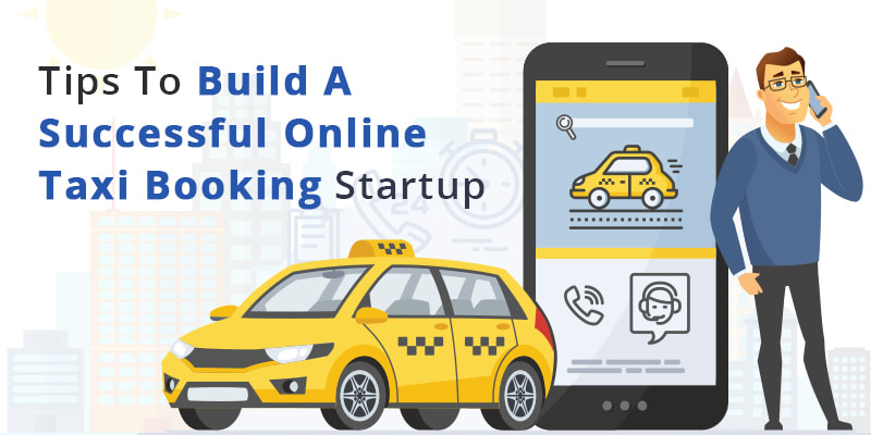 How To Make Money From Online Taxi Booking Startup? - APURPLE