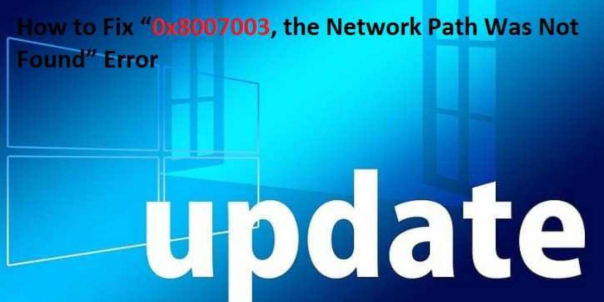 "How to Fix ""0x8007003, the Network Path Was Not Found"" Error"