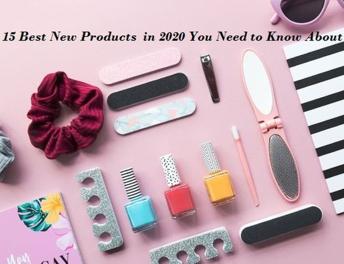 15 Best New Products  in 2020 You Need to Know About – Information hub
