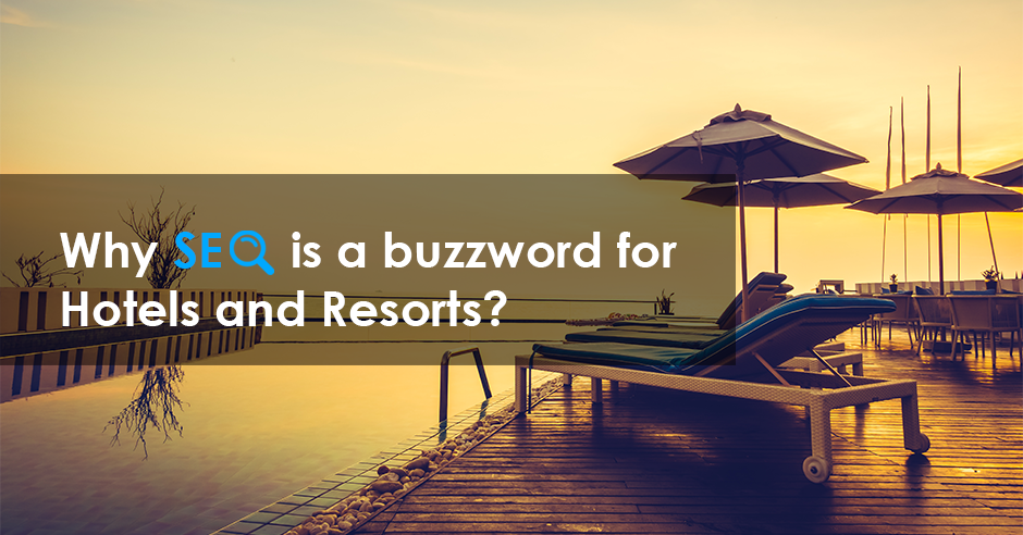 Reasons Why Search Engine Optimization (SEO) is Important for all Hotels and Resorts - GeeksChip