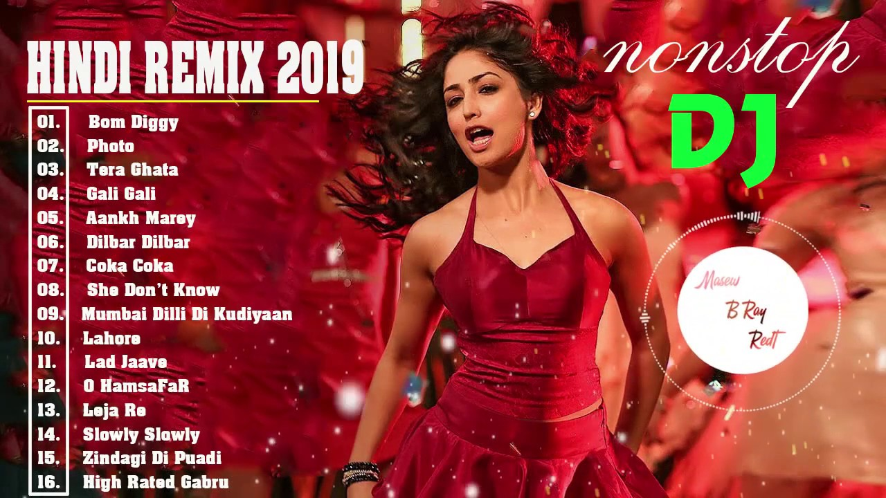 New Hindi Dj song Best Remix of 2019 party dance remix - nonstop party dj mix vol 01 | India Remix - You Video Pro