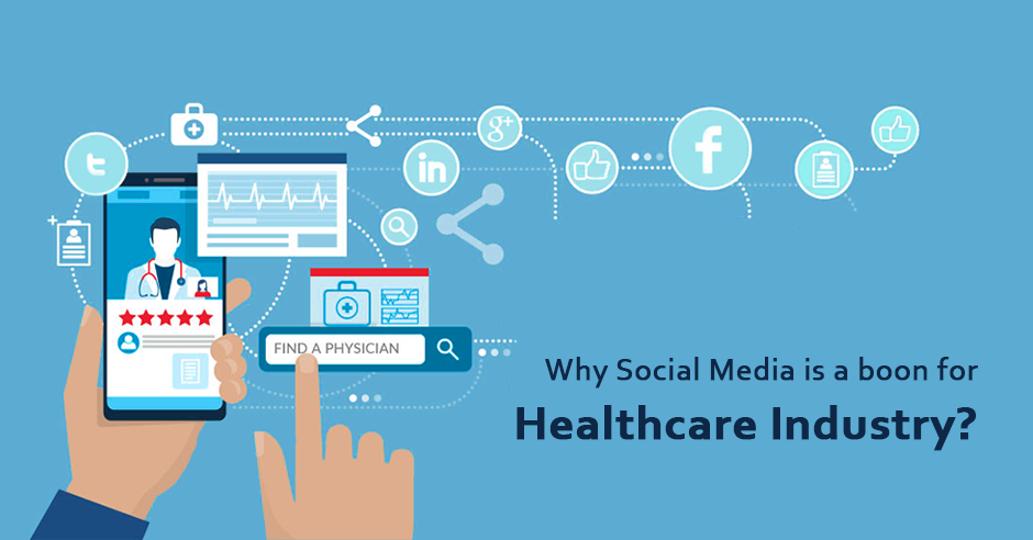 Why Social Media is a Boon for Healthcare Industry? - GeeksChip