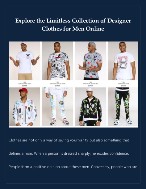 Explore the Limitless Collection of Designer Clothes for Men Online | edocr