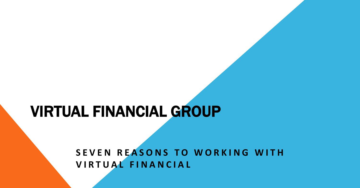 Seven Reasons to Working with Virtual Financial Group.pptx   DocDroid