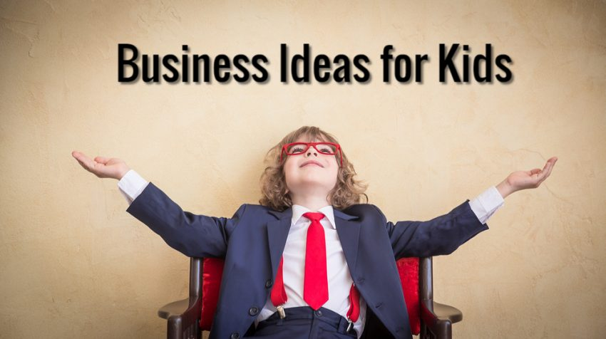 How To Make Money As A Kid - Best Innovative Business ideas