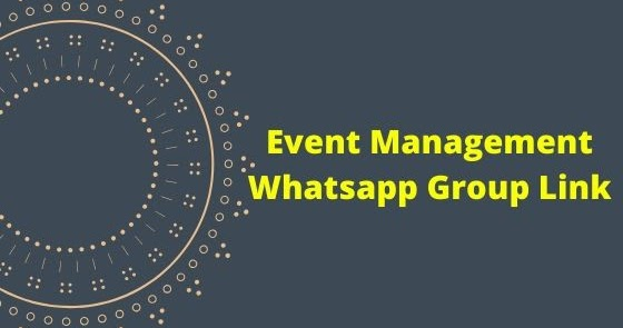 Event Management Whatsapp Group Link - Whatsapp Group Links