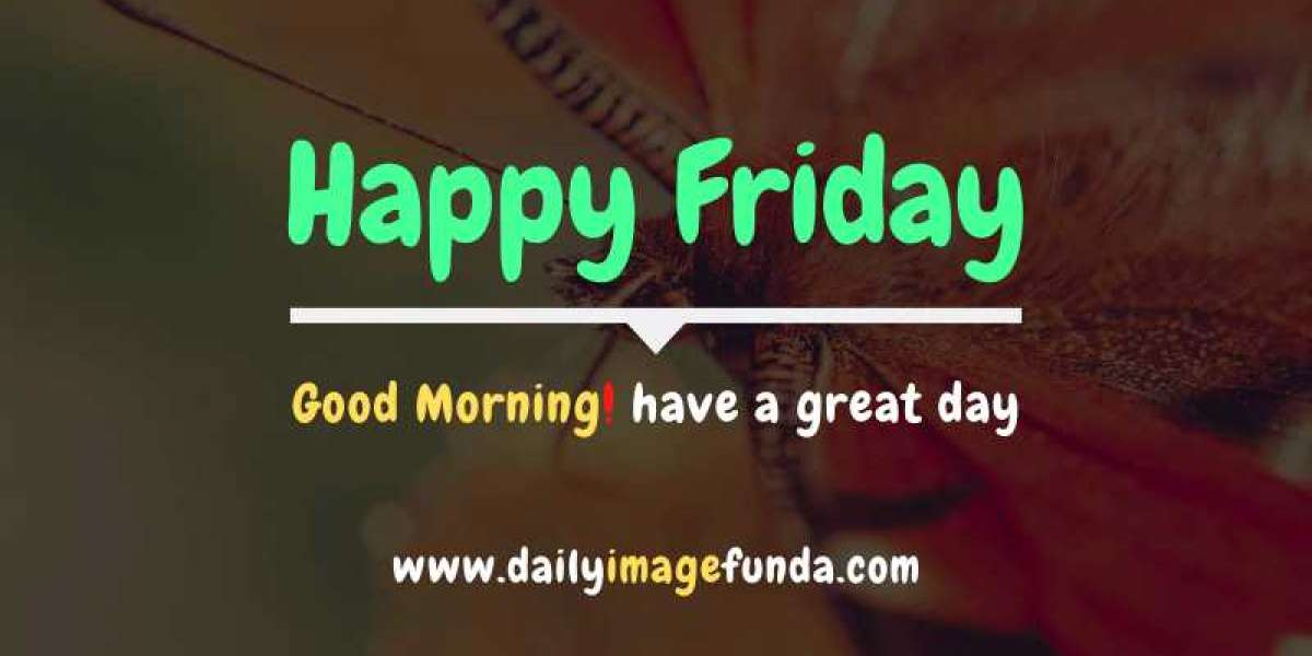 Good Morning Images for Friday | Friday Good Morning Images