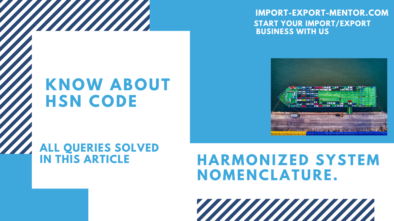 Explanation Of HSN Code - Import-Export-Mentor