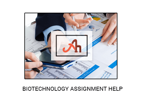 Biotechnology Assignment Help | Biotechnology Project Help