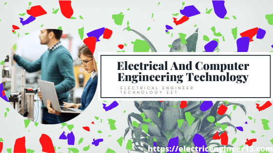 Electrical And Computer Engineering Technology