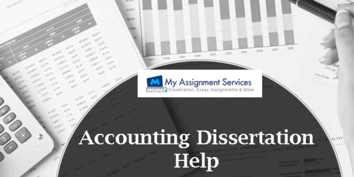 How To Frame An Impeccable Accounting Dissertation By Accounting Dissertation Help?