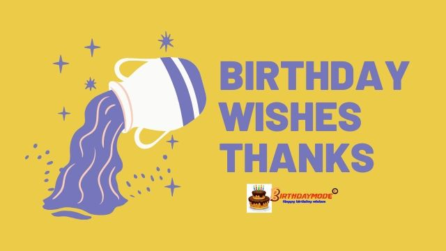 How do you say thanks for birthday wishes? (2020) - Birthdaymode