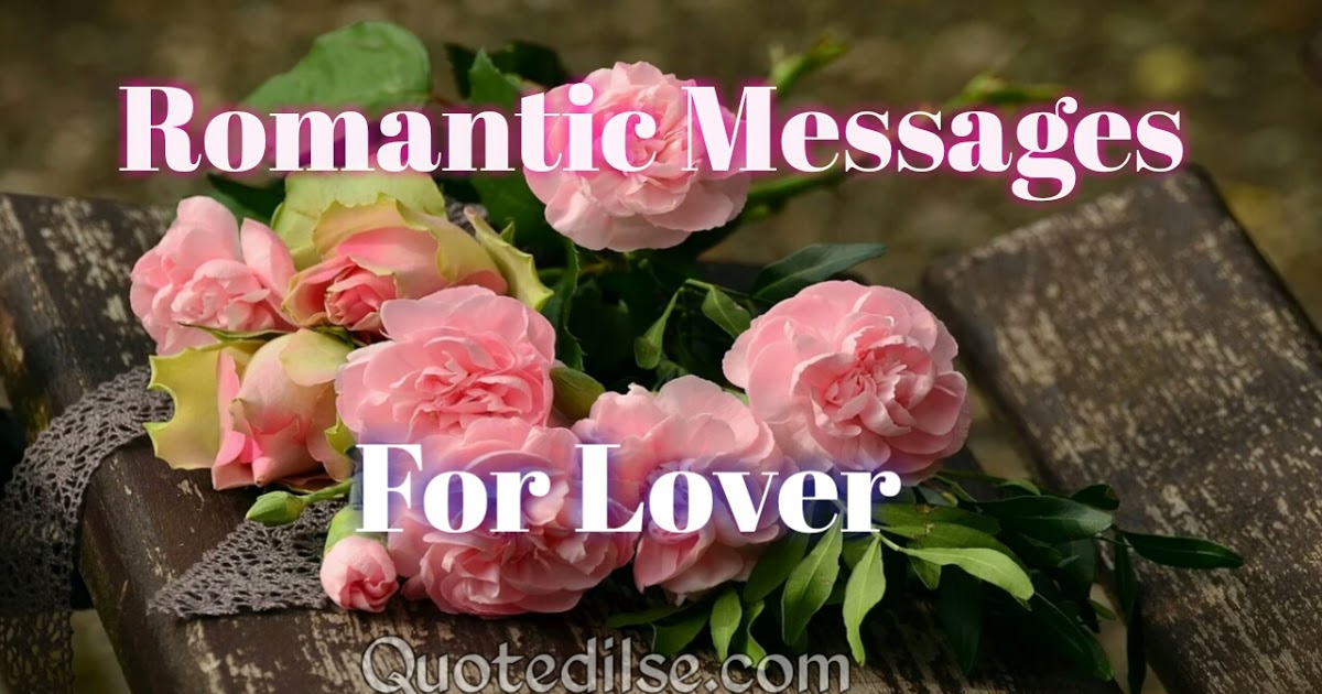 Romantic Messages For Lover