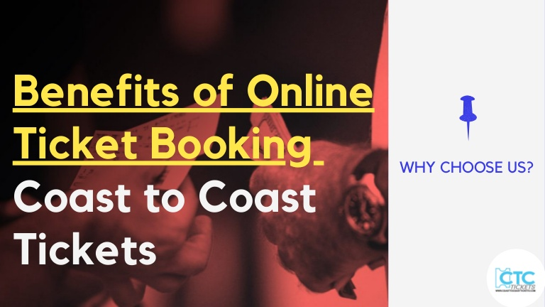 Know the Benefits of Online Ticket Booking
