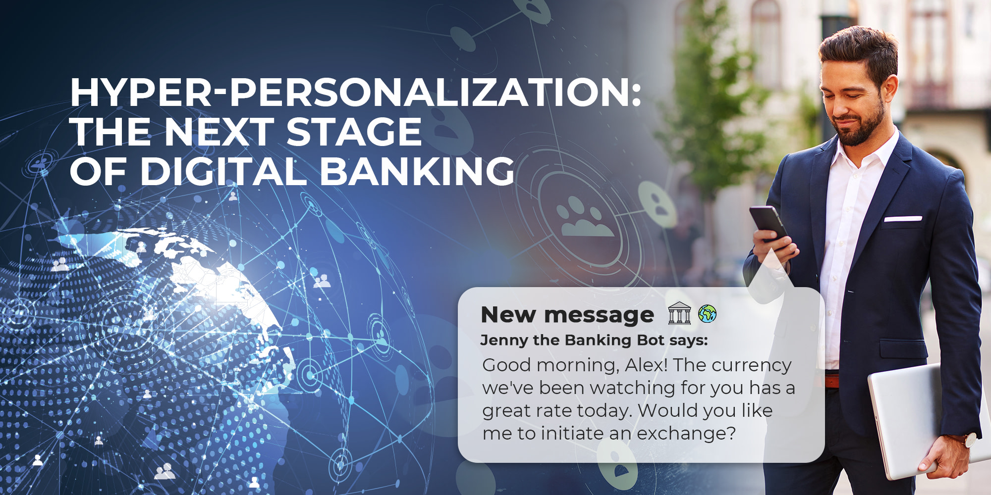Hyper-Personalization: the Next Stage of Digital Banking