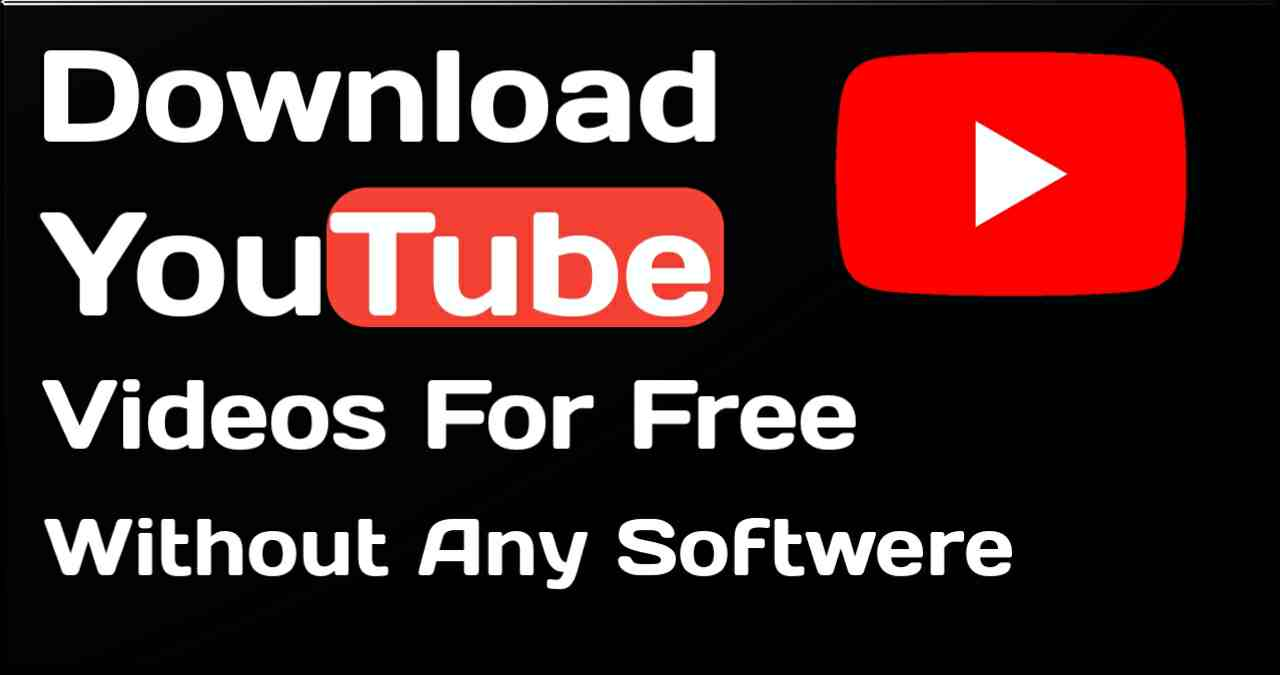 How To Download Youtube Videos Without Any Software In 2020