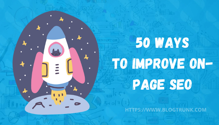[Infographic] 50 Ways To Improve On-Page SEO