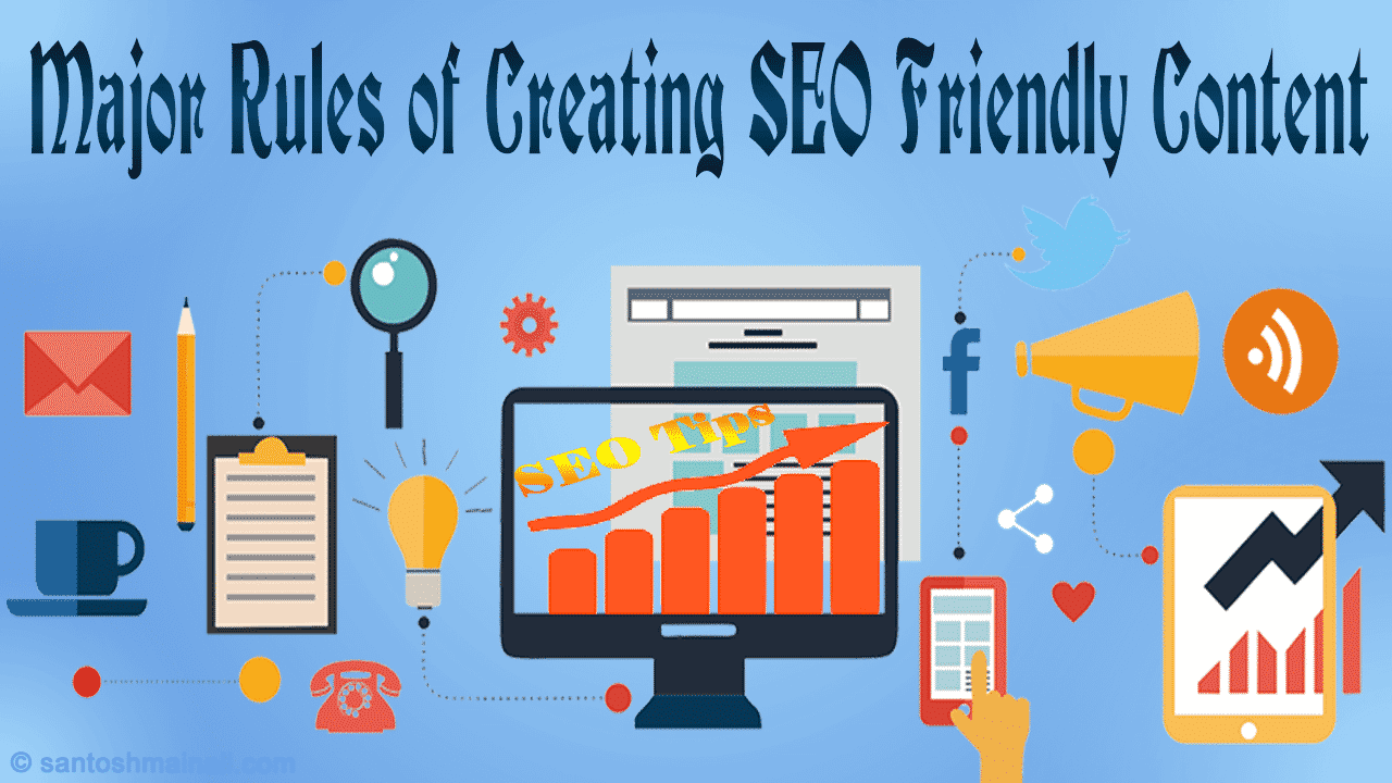 Major Rules of Creating SEO Friendly Content ~ Santosh Mainali | Information is Our Goals