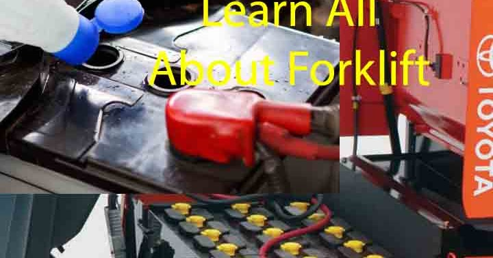 Learn All About Forklift Battery