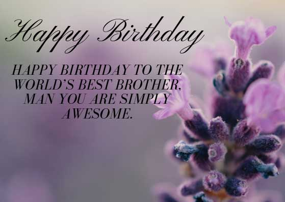 Happy Birthday Wishes for Brother – Quotes and Messages