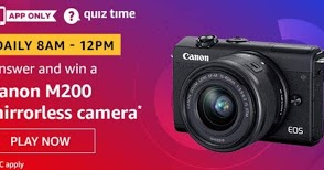 Amazon Today Quiz 26 May 2020 Win - Canon Mirrorless Camera - HuntGuru | Top Online Deals | Amazon quiz
