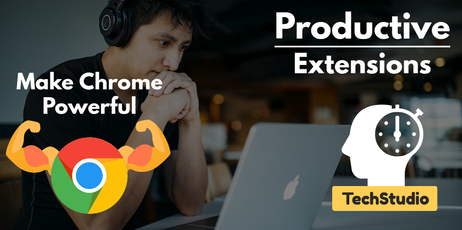 21+ Best Chrome Extensions for Productivity in 2020 [Boost Up]