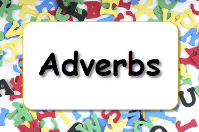 Adverbs with examples - Adverbs examples - Adverbs rules - How to find adverbs in a sentence