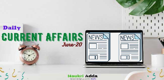 Weekly Current Affairs Update in English for 2nd Week of June 2020
