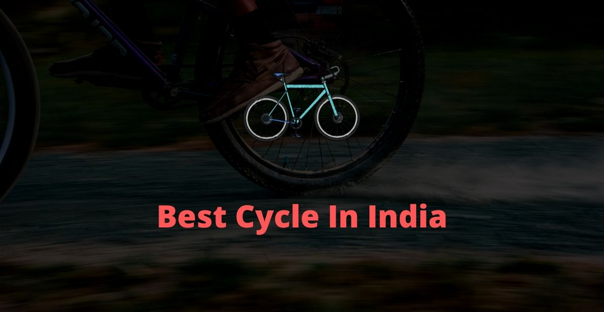 Best Cycle in India | Top 6 best cycle to buy - ReviewRoof