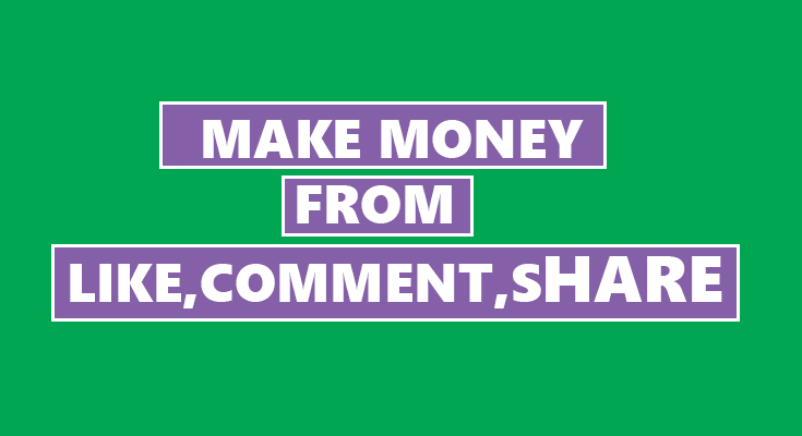 Earn Money From Like Comment Share Easily Step By Step