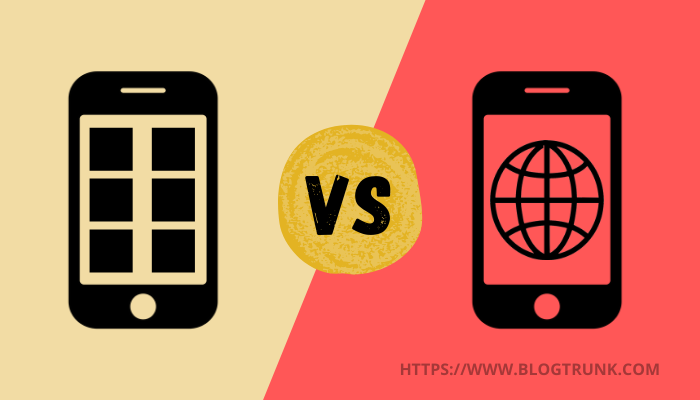 Mobile App Vs Mobile Website: Which one is more preferable?   BlogTrunk