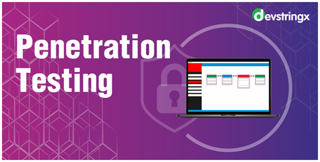 What is Penetration Testing and Its Types | Devstringx Technologies