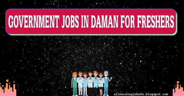 NHM Recruitment 2020 For Government Nurse Jobs in Daman - All Nursing Jobs - Get Daily Latest Staff Nurse Vacancy Updates