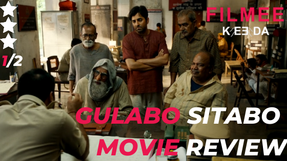 Gulabo Sitabo Movie Review - Slow Yet a Likeable Banter