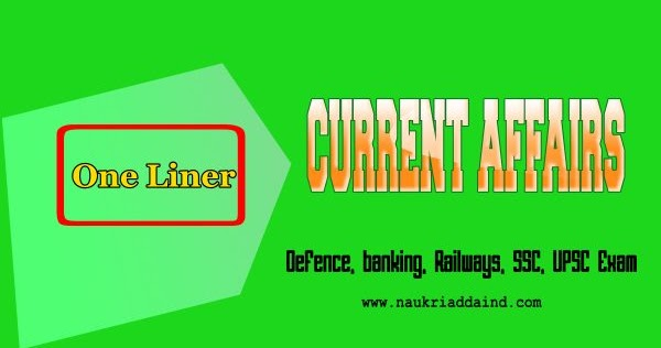 Weekly Current Affairs One Liner MCQ 2020 in English (For May 4th Week) ~ Naukri Adda India - Get Daily Govt Job Alerts