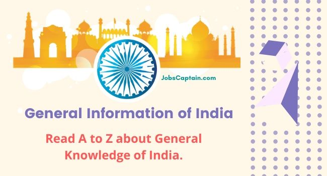 General Information of India - Read Best Study Notes on GK of India
