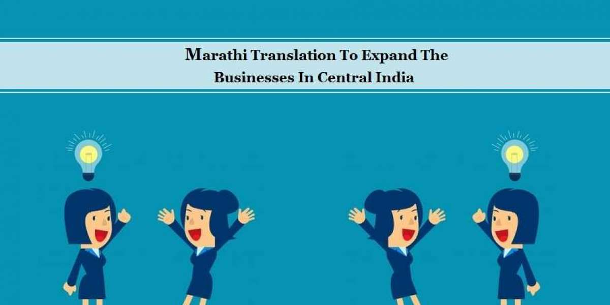 Marathi Translation To Expand The Businesses In Central India