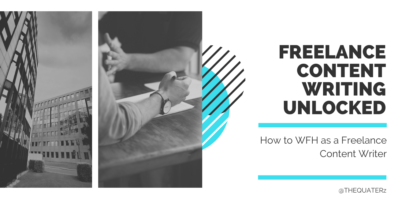 Freelance Content Writing - 2020 Freelancing Guide - THE QUATERz